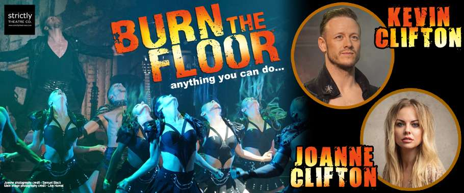 Kevin Clifton & Joanne Clifton in BURN THE FLOOR